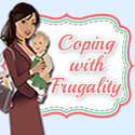 Coping with Frugality