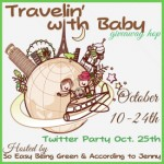 Travelin' with Baby Giveaway Hop #babytravels