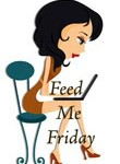 Feed Me Friday #bloghop