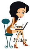 Feed Me Friday
