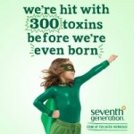 Sign the Seventh Generation Petition for Safer Chemicals #FightToxins